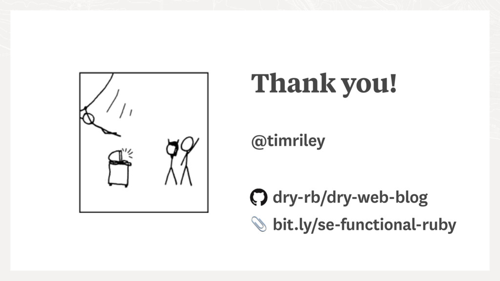 Thank you! @timriley dry-rb/dry-web-blog bit.ly...