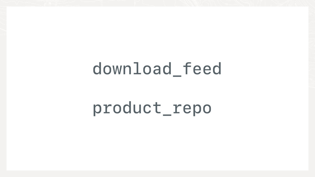 download_feed product_repo