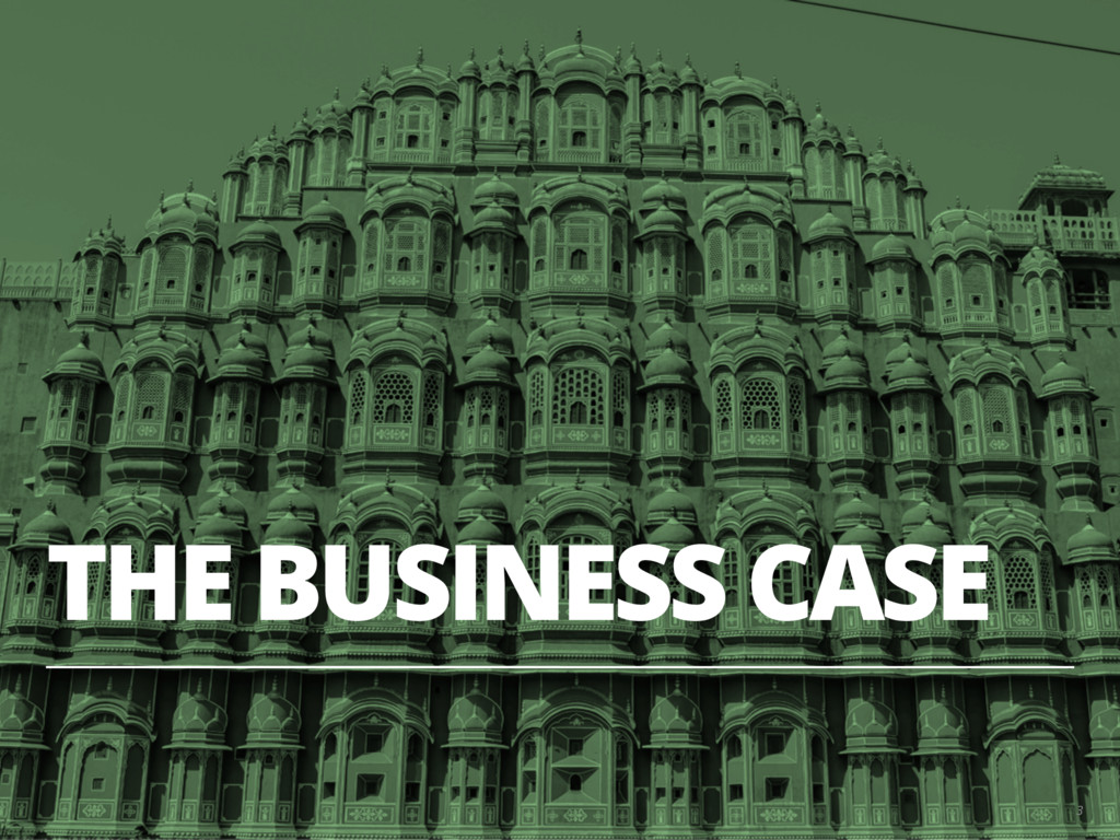 THE BUSINESS CASE 3