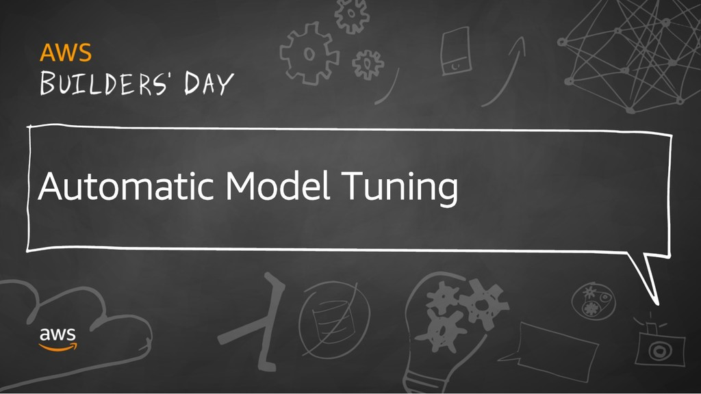 Automatic Model Tuning