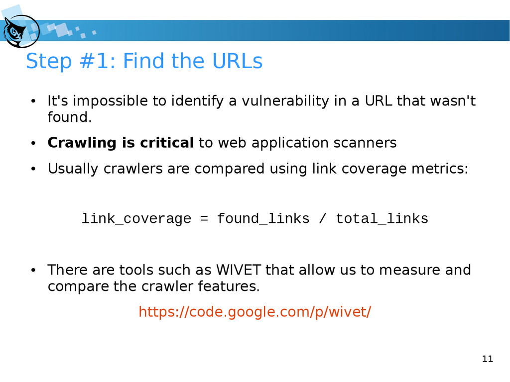 11 Step #1: Find the URLs ● It's impossible to ...