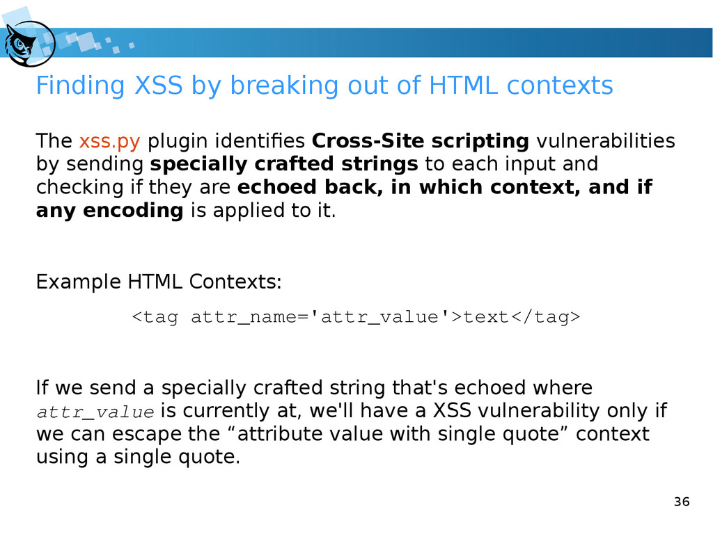 36 Finding XSS by breaking out of HTML contexts...
