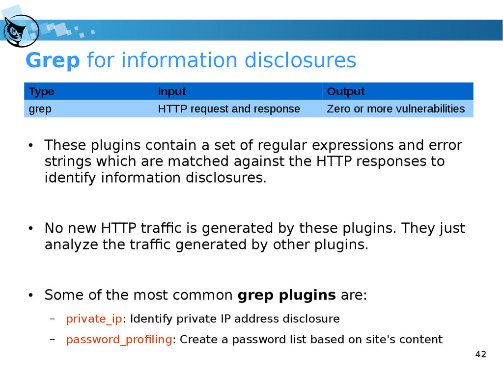 42 Grep for information disclosures ● These plu...
