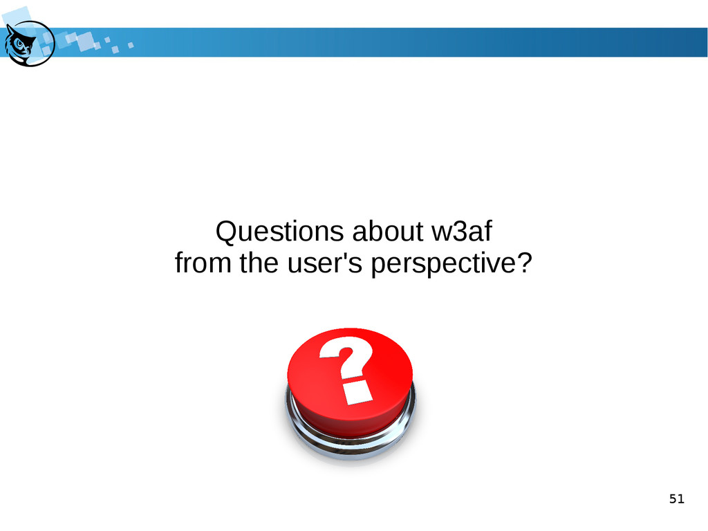 51 Questions about w3af from the user's perspec...