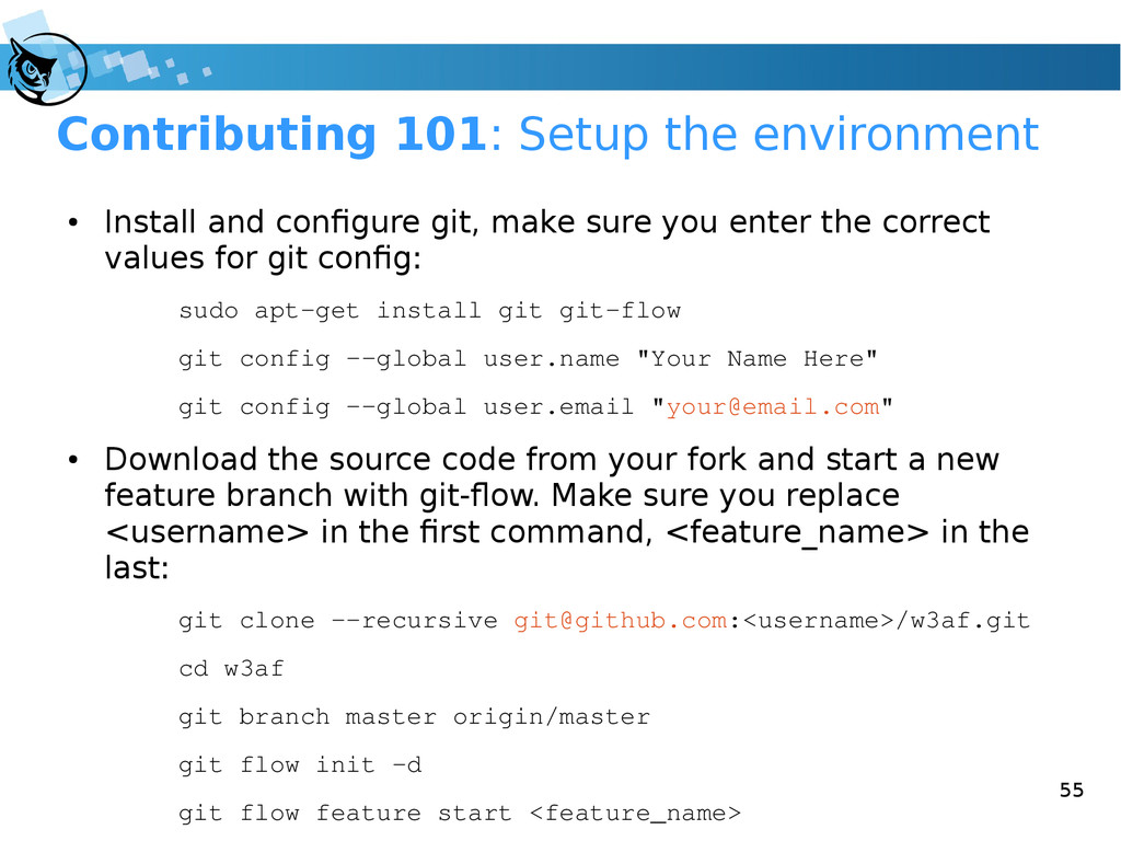 55 Contributing 101: Setup the environment ● In...