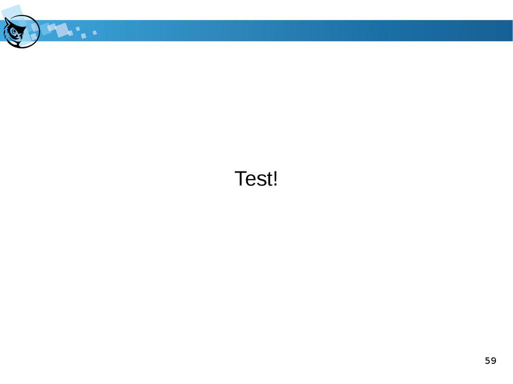 59 Test!