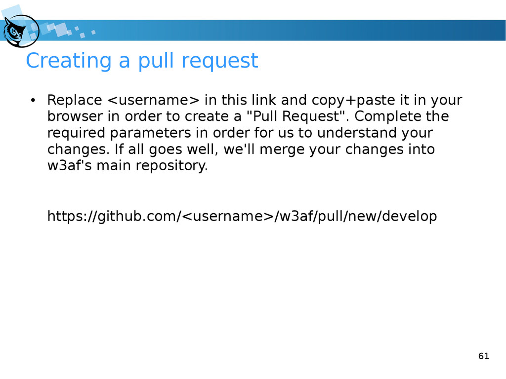 61 Creating a pull request ● Replace <username>...