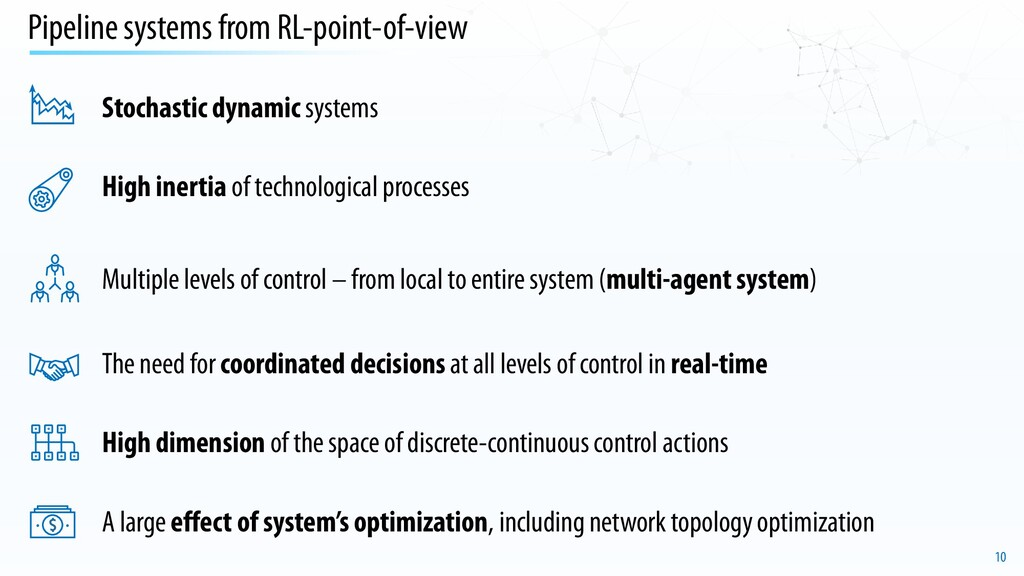 10 Pipeline systems from RL-point-of-view Multi...