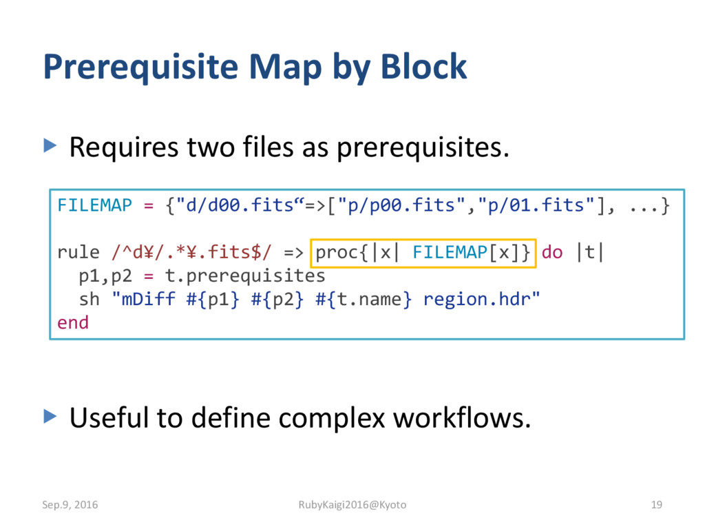 ▶ Requires two files as prerequisites. ▶ Useful...
