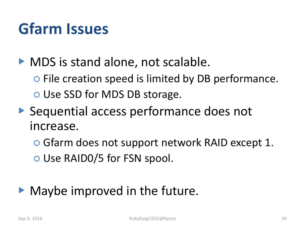 Gfarm Issues ▶ MDS is stand alone, not scalable...