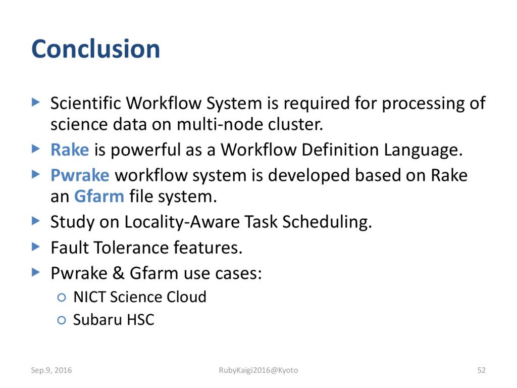 Conclusion ▶ Scientific Workflow System is requ...