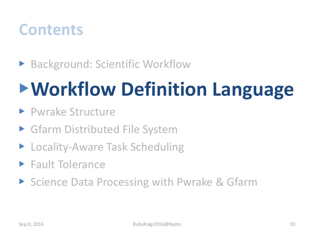 Contents ▶ Background: Scientific Workflow ▶Wor...