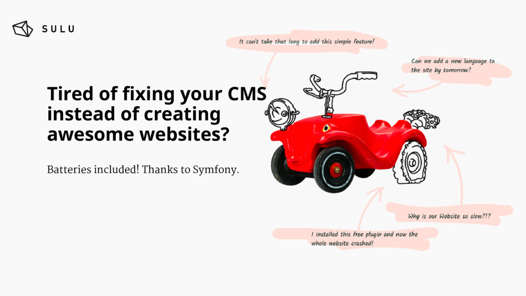 Tired of fixing your CMS 
