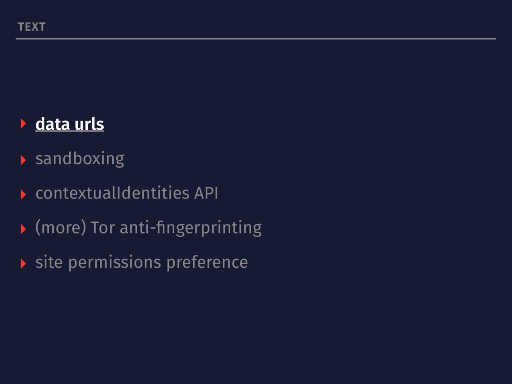 TEXT ▸ data urls ▸ sandboxing ▸ contextualIdent...