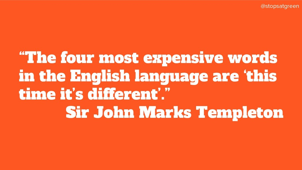 """@stopsatgreen """"The four most expensive words in..."""