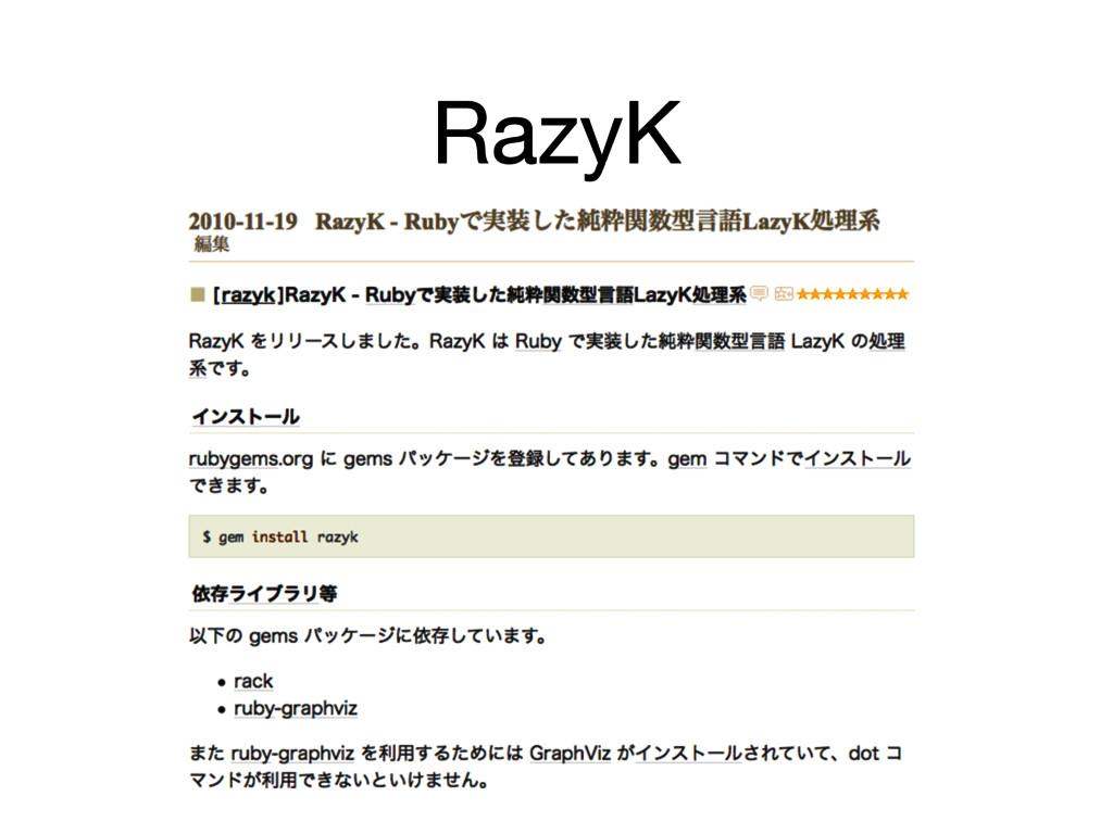 RazyK