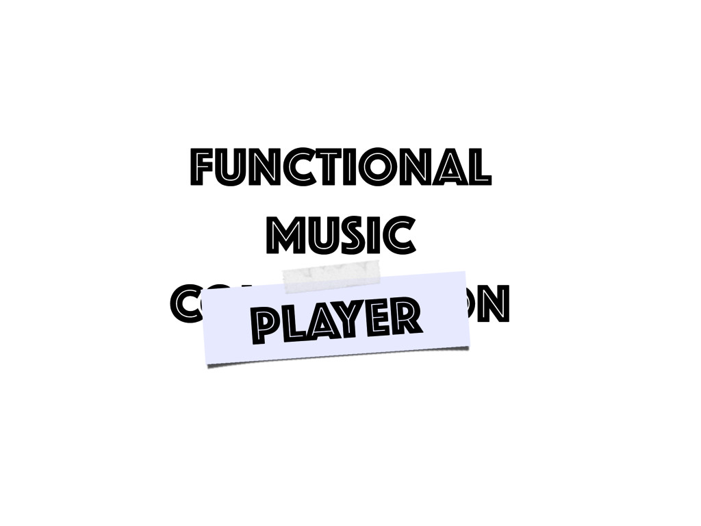 Functional Music COMPOSITION Player