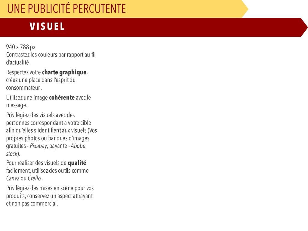 UNE PUBLICITÉ PERCUTENTE VISUEL 940 x 788 px Co...