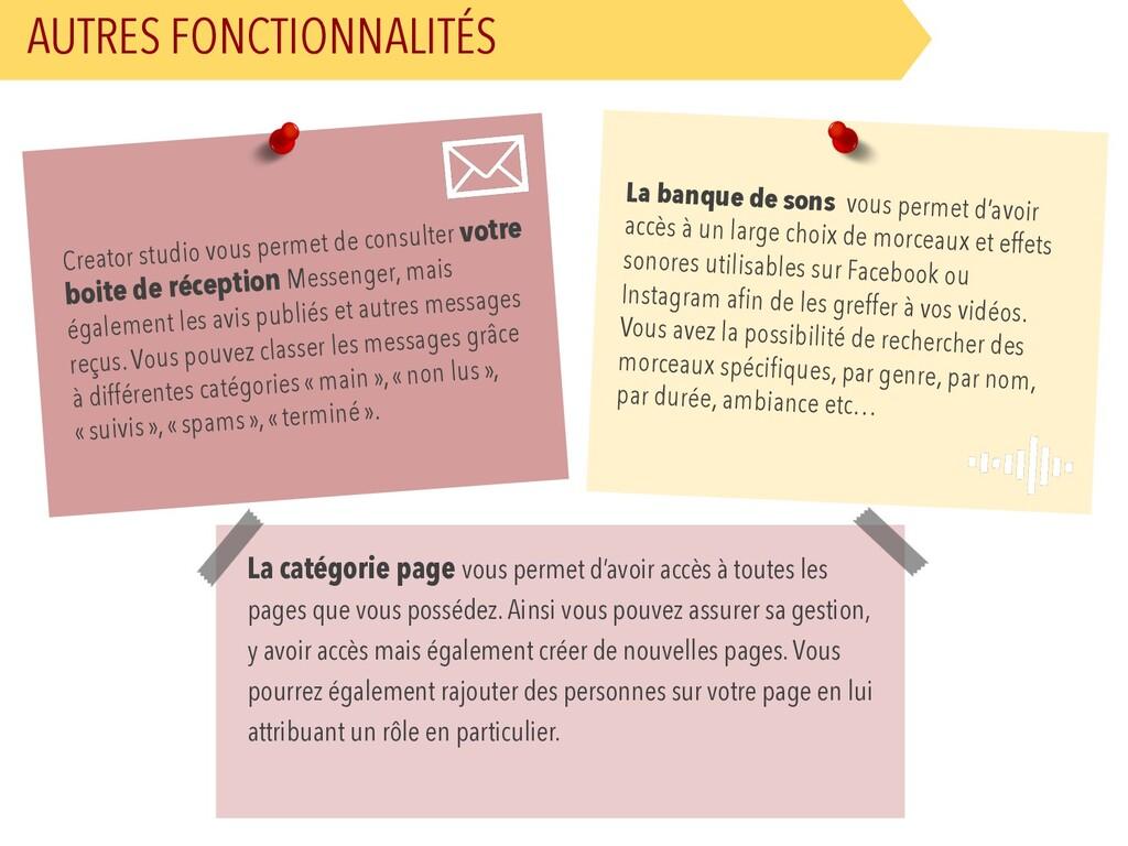 AUTRES FONCTIONNALITÉS Creator studio vous perm...