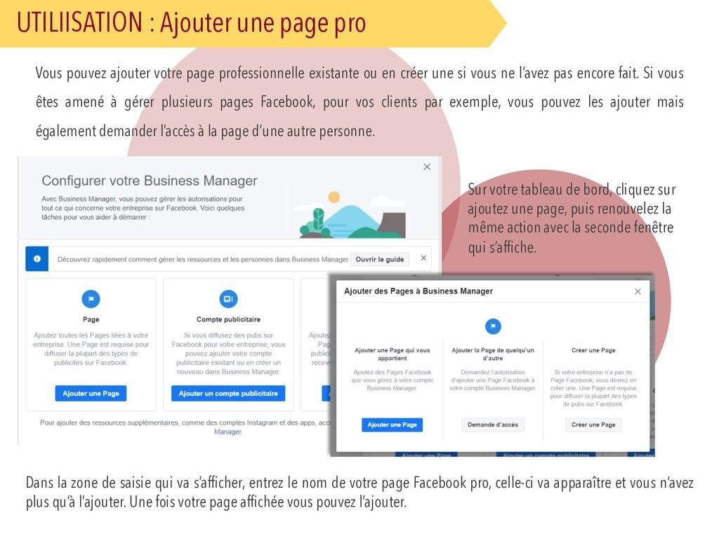 UTILIISATION : Ajouter une page pro Vous pouvez...