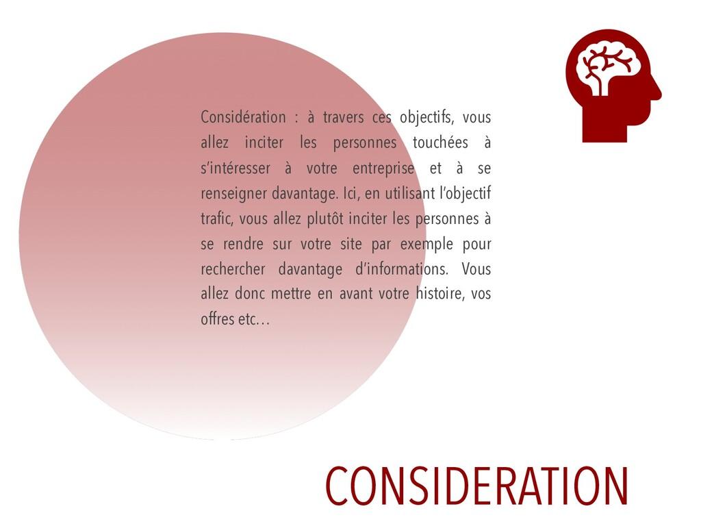 CONSIDERATION Considération : à travers ces obj...