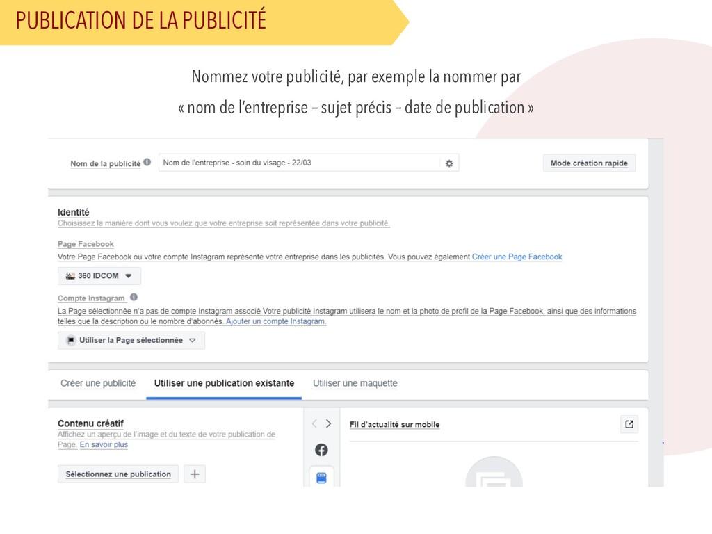 PUBLICATION DE LA PUBLICITÉ Nommez votre public...