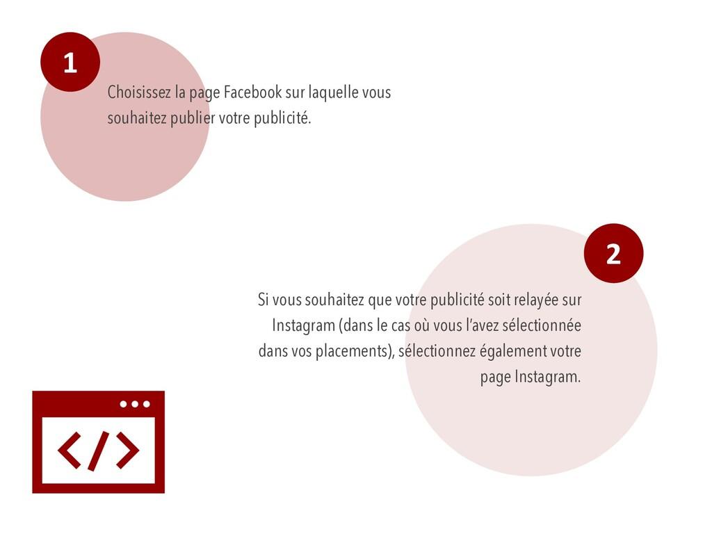1 Choisissez la page Facebook sur laquelle vous...