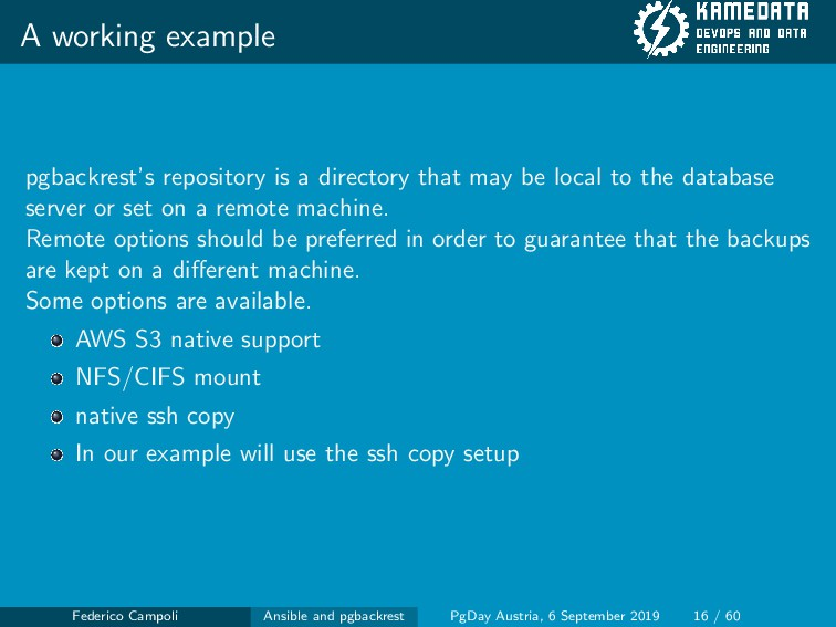 A working example pgbackrest's repository is a ...