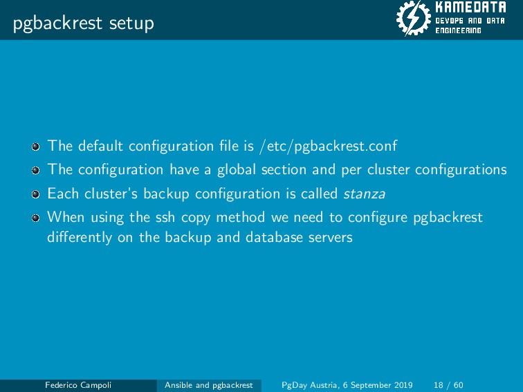 pgbackrest setup The default configuration file i...