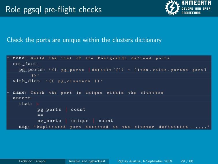 Role pgsql pre-flight checks Check the ports are...