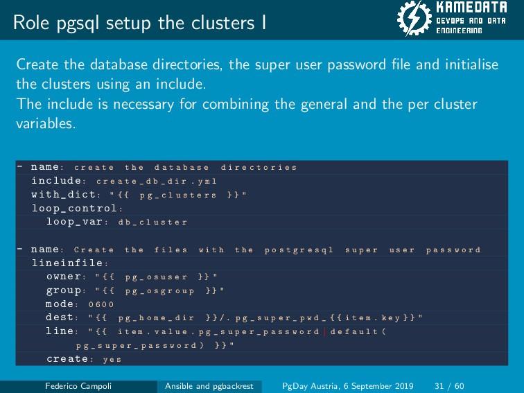 Role pgsql setup the clusters I Create the data...