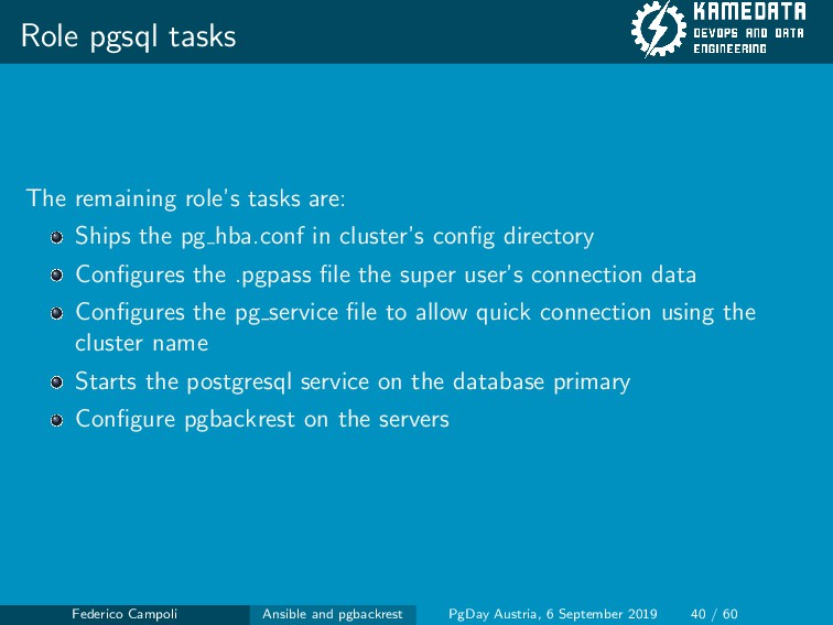Role pgsql tasks The remaining role's tasks are...