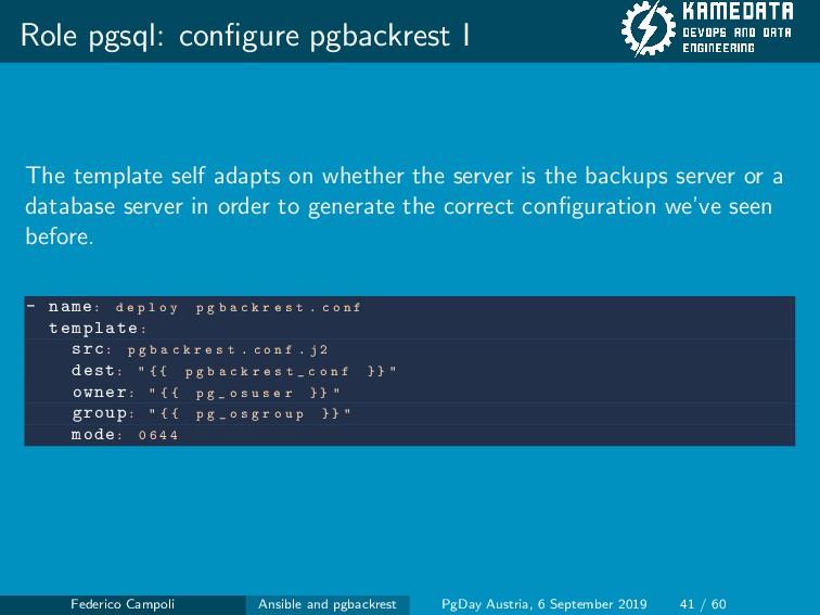 Role pgsql: configure pgbackrest I The template ...