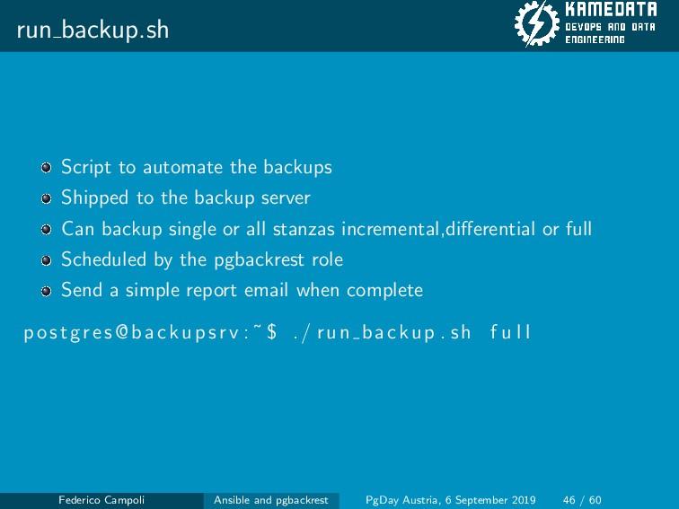 run backup.sh Script to automate the backups Sh...