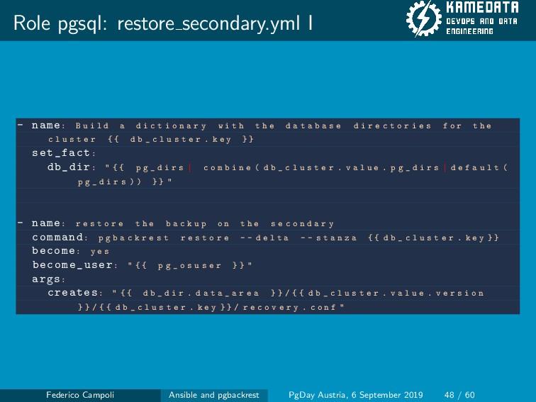 Role pgsql: restore secondary.yml I - name: B u...