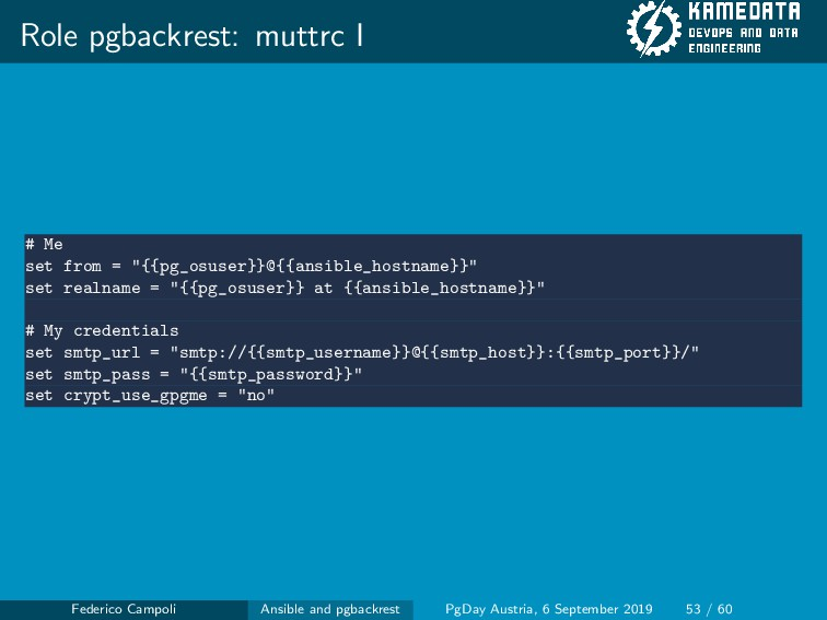 """Role pgbackrest: muttrc I # Me set from = """"{{pg..."""