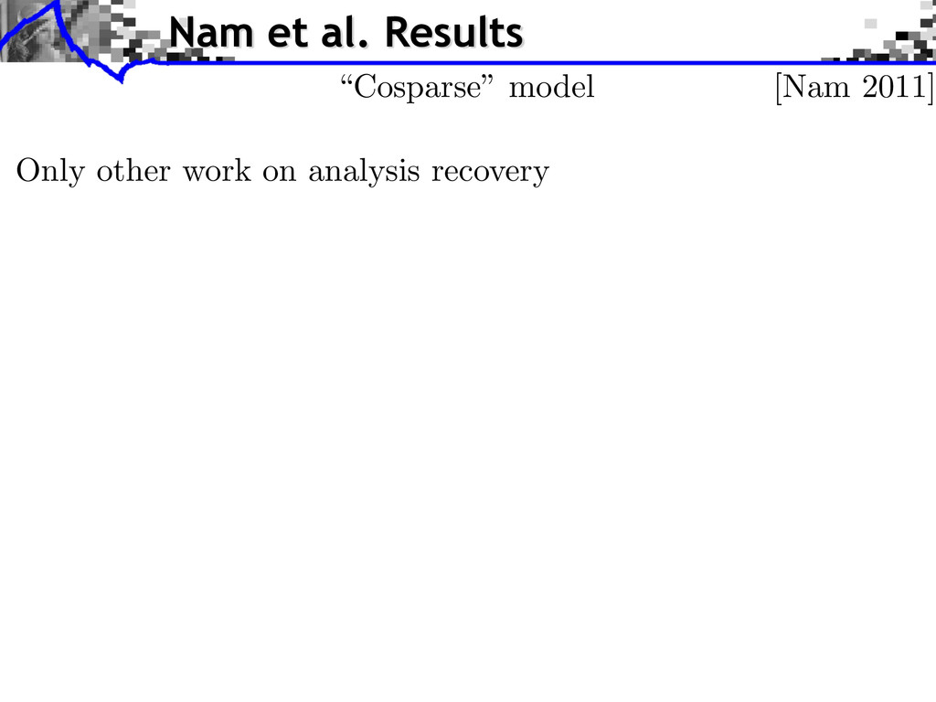Nam et al. Results Only other work on analysis ...