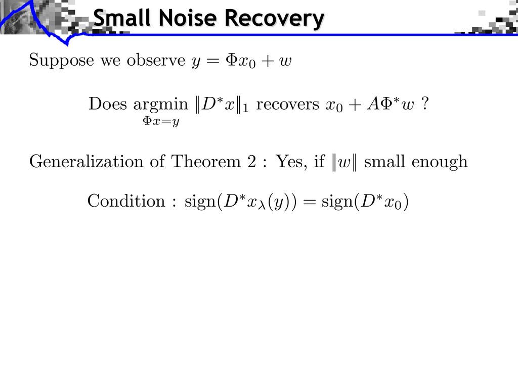 Generalization of Theorem 2 : Yes, if ||w|| sma...
