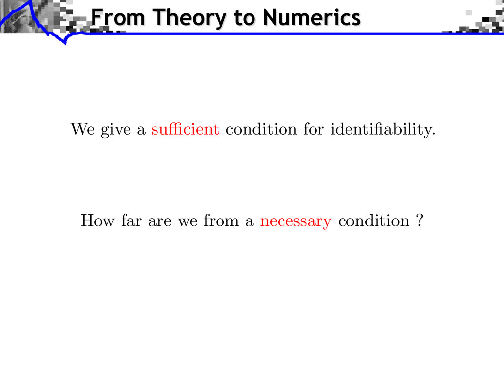 How far are we from a necessary condition ? We ...