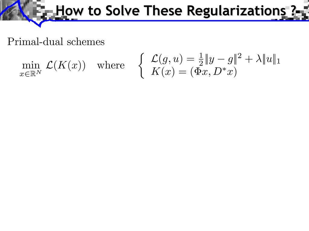 min x 2RN L( K ( x )) where ⇢ L( g, u ) = 1 2 |...