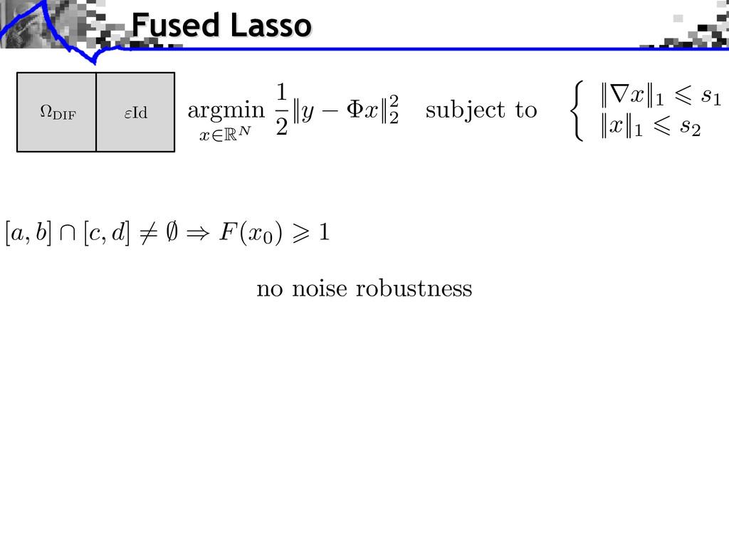 [ a, b ] \ [ c, d ] 6= ; ) F ( x0) > 1 no noise...