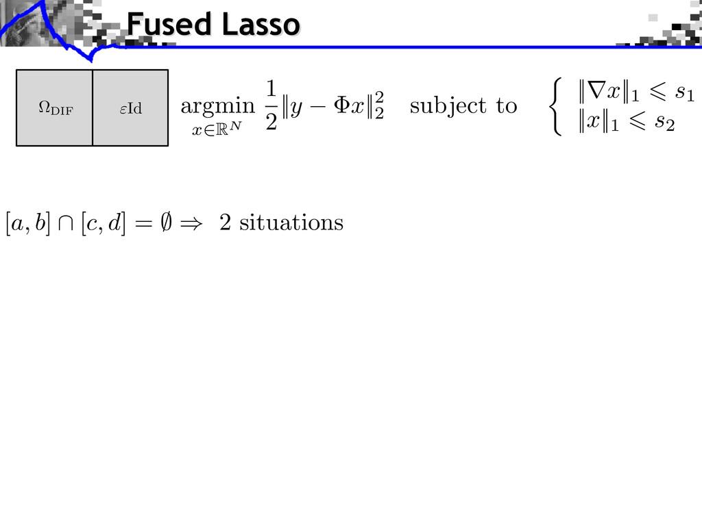 [ a, b ] \ [ c, d ] = ; ) 2 situations Fused La...