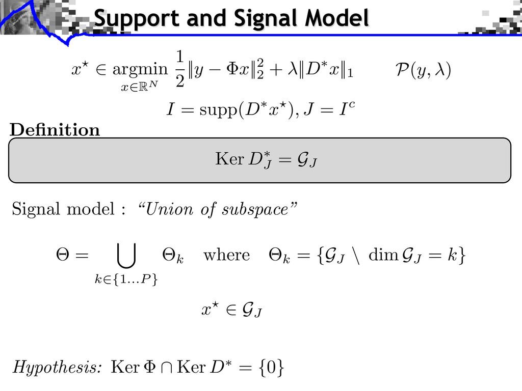 Ker D⇤ J = GJ Definition Hypothesis: Ker \ Ker D...