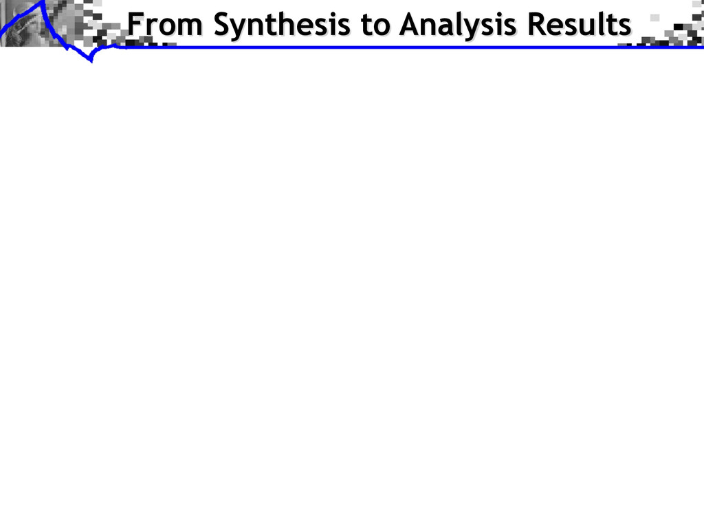 From Synthesis to Analysis Results
