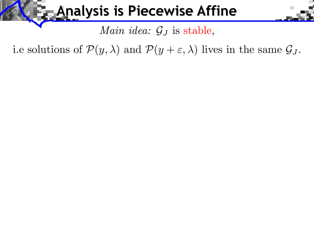 Analysis is Piecewise Affine i.e solutions of P...