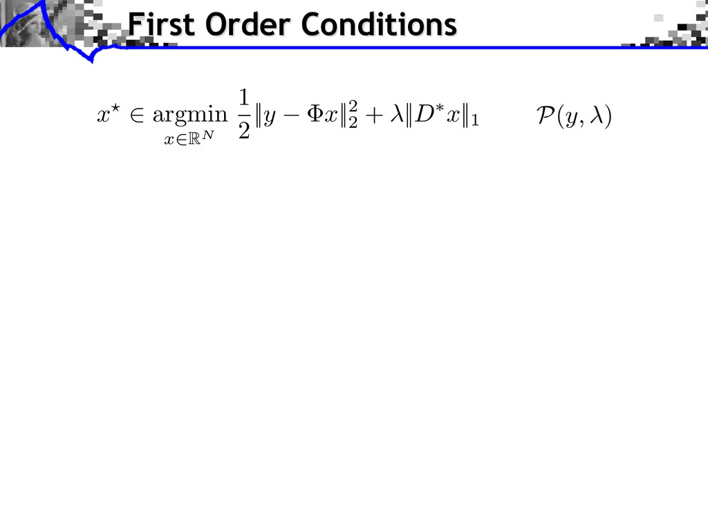 First Order Conditions x? 2 argmin x 2RN 1 2 ||...