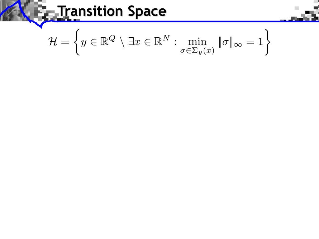 H = ⇢ y 2 RQ \ 9 x 2 RN : min 2⌃y( x ) || ||1 =...