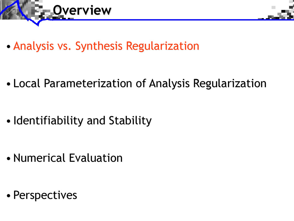 Overview • Analysis vs. Synthesis Regularizatio...