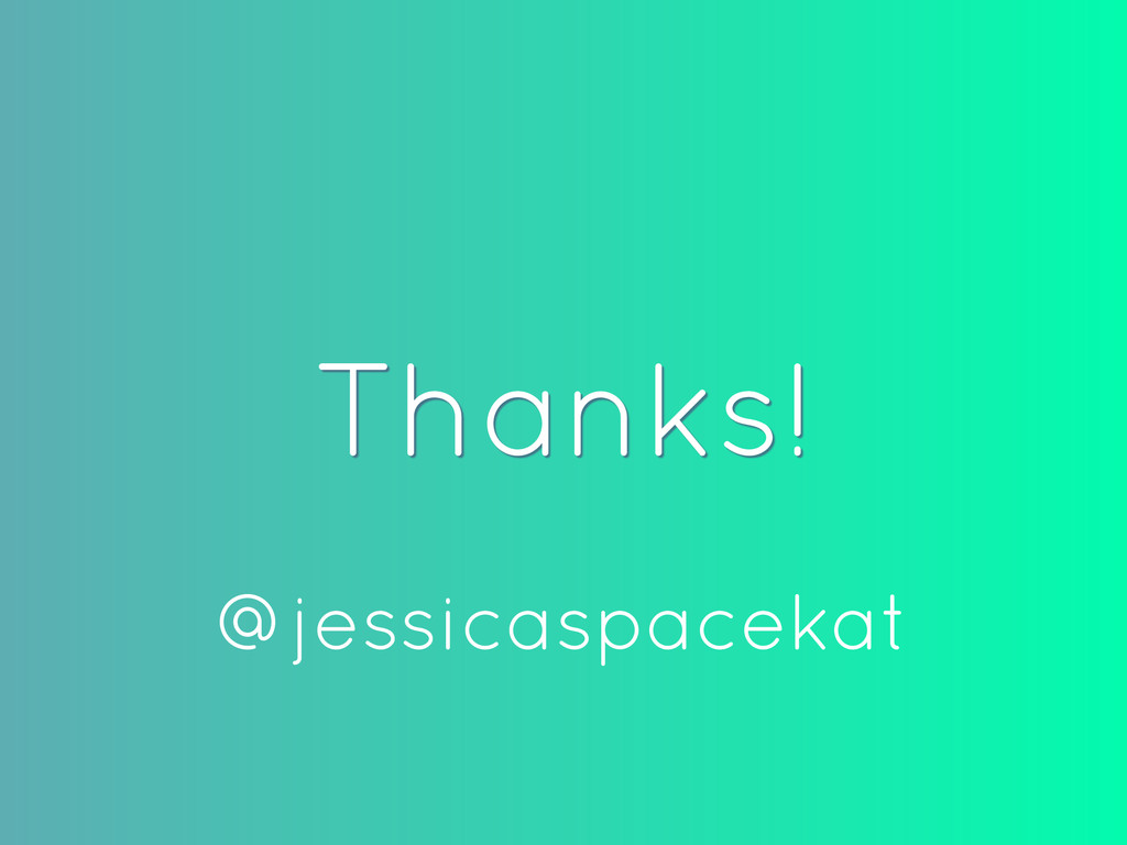 Thanks! @jessicaspacekat